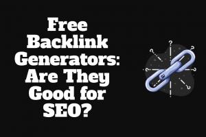 Free Backlink Generators