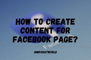 Create Content for Facebook Page