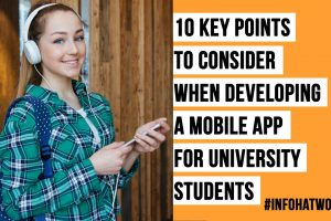 10 Key Points to Consider When Developing a Mobile App for University Students