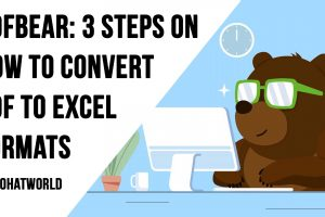 PDFBear 3 Steps On How To Convert PDF To Excel Formats