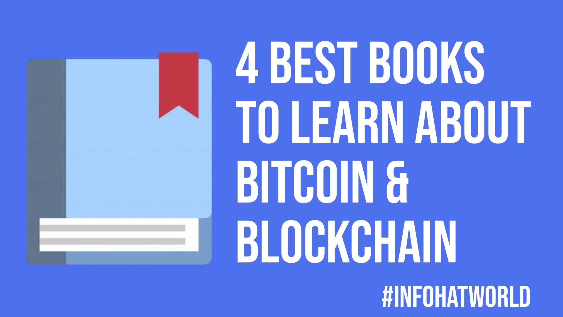 4 Best Books to Learn About Bitcoin Blockchain
