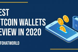 Best Bitcoin Wallets Review In 2020