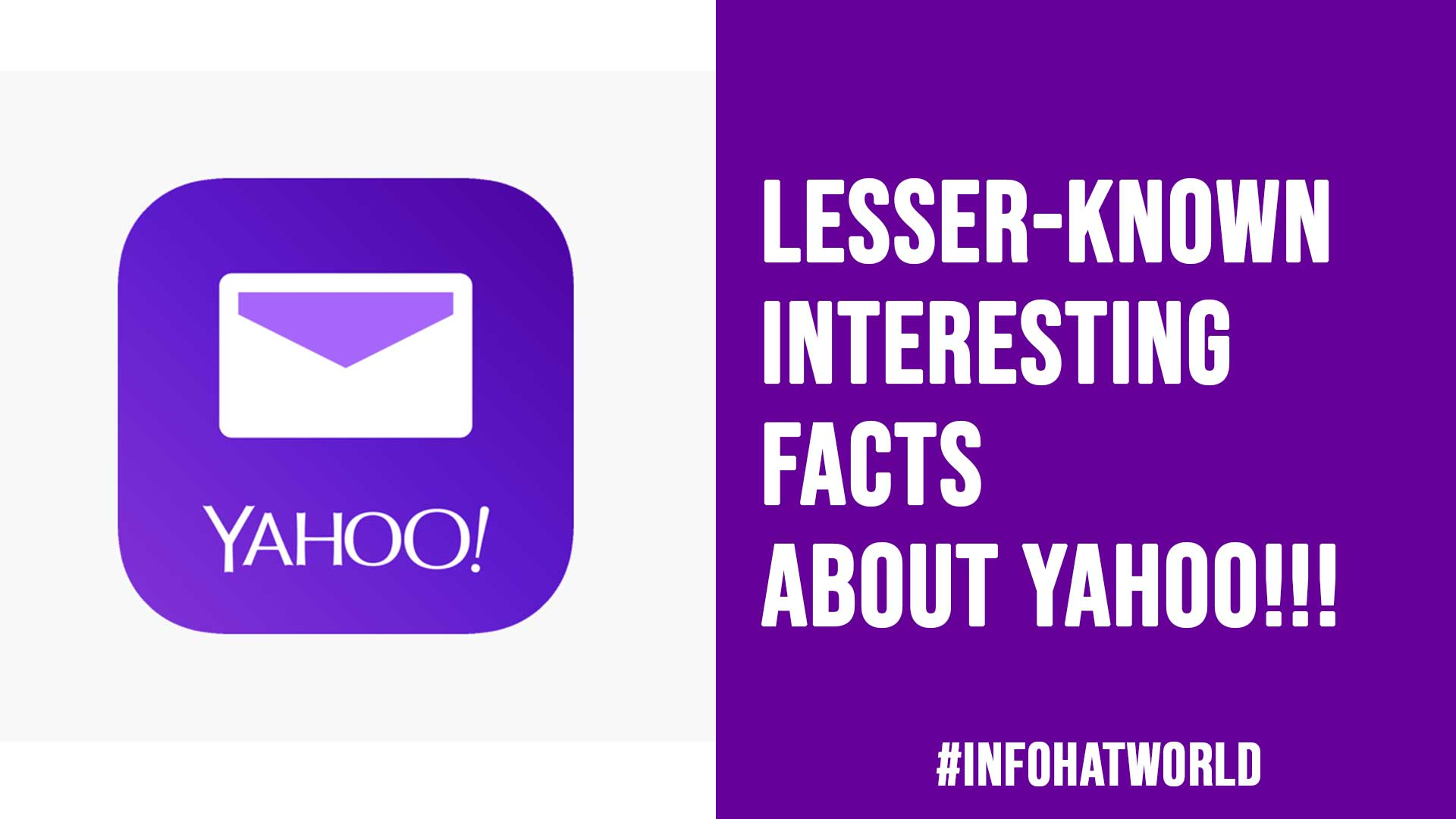 Lesser Known Interesting Facts About Yahoo