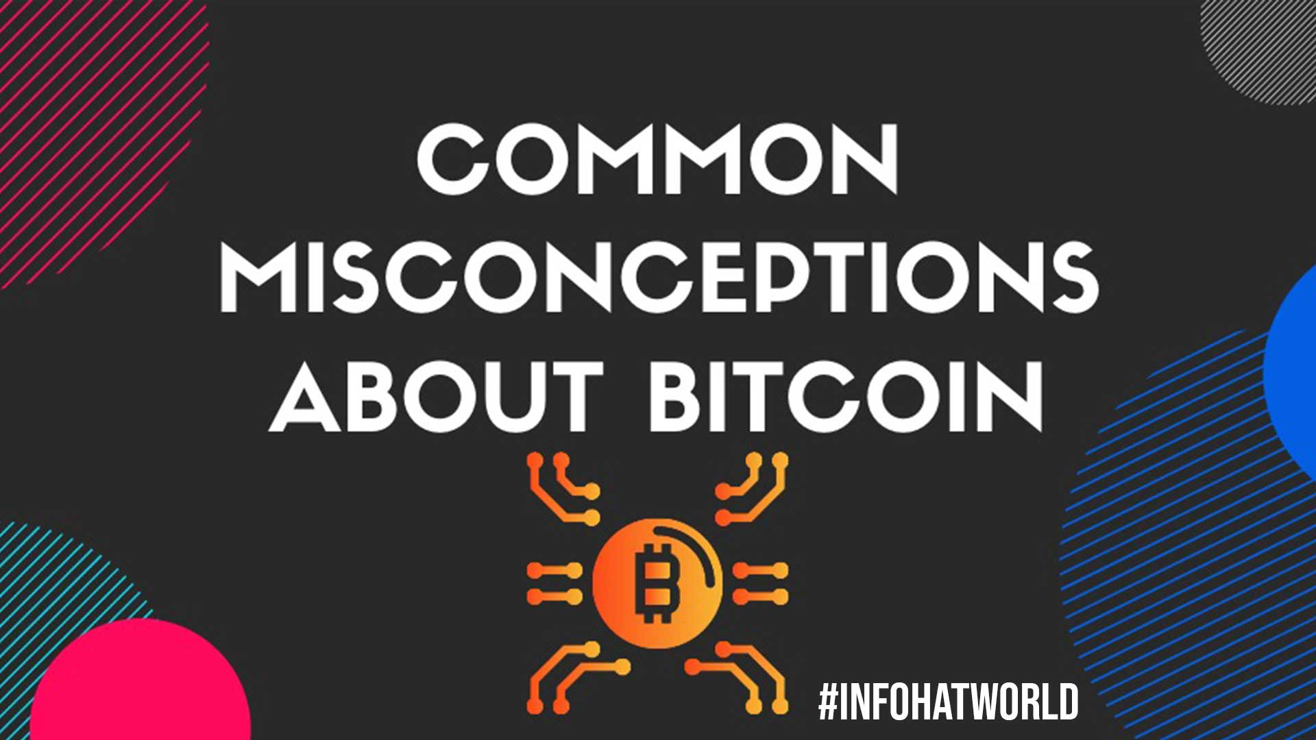 Common Misconceptions About Bitcoins
