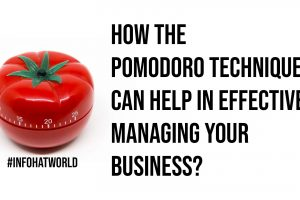 How The Pomodoro Technique Can Help In Effectively Managing Your Business