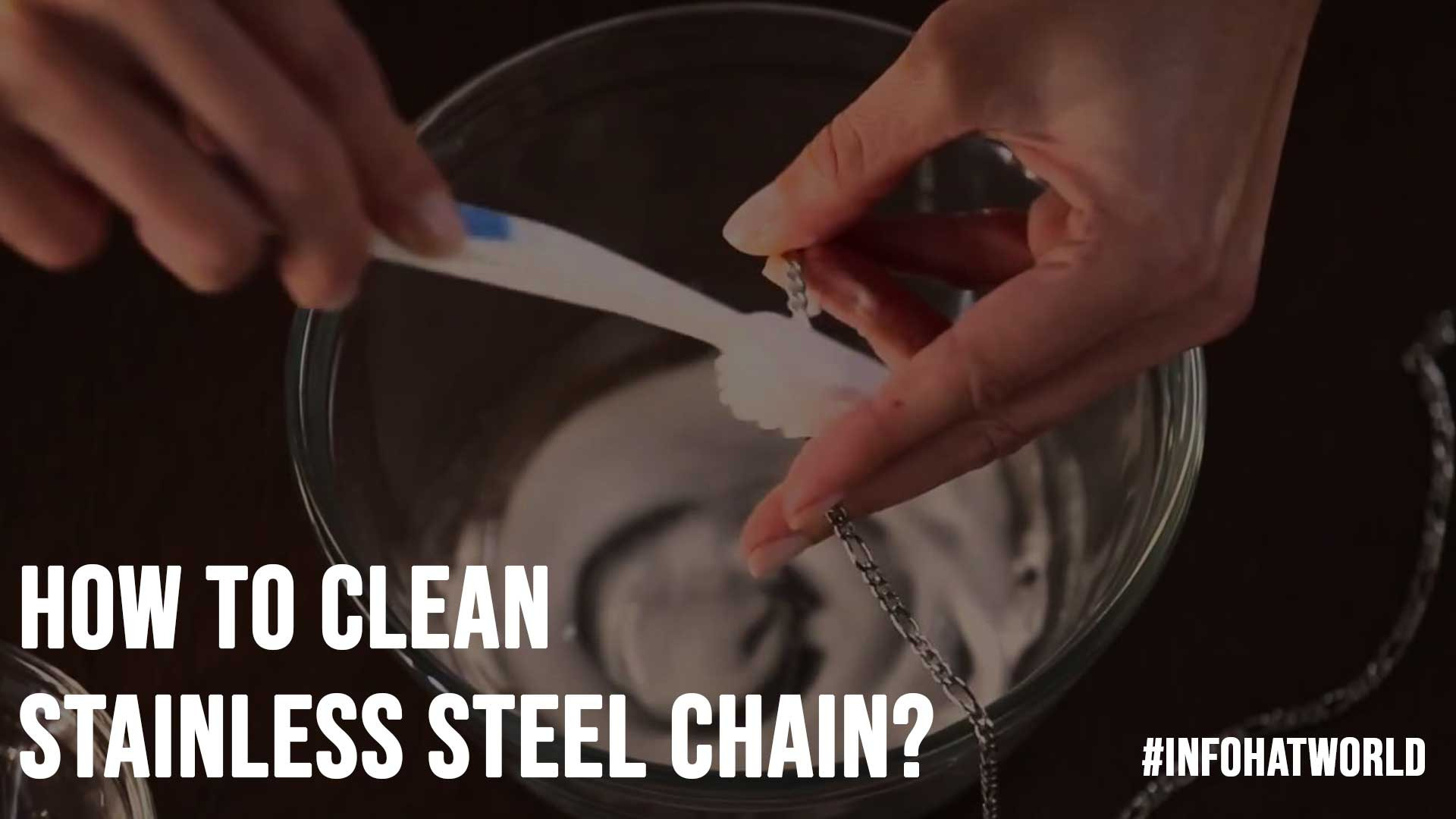 How to Clean Stainless Steel Chain