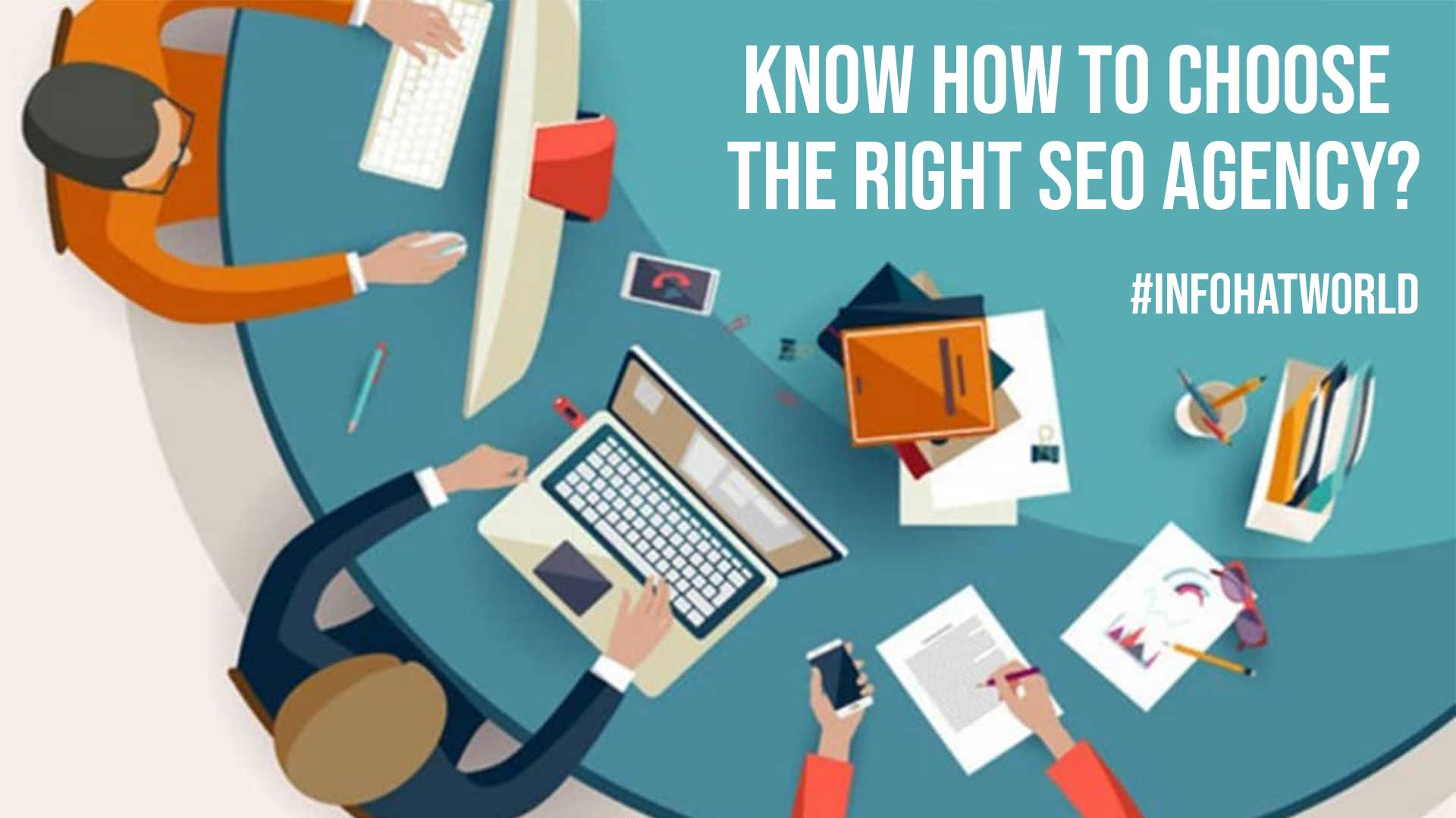 Know How to Choose the Right SEO Agency