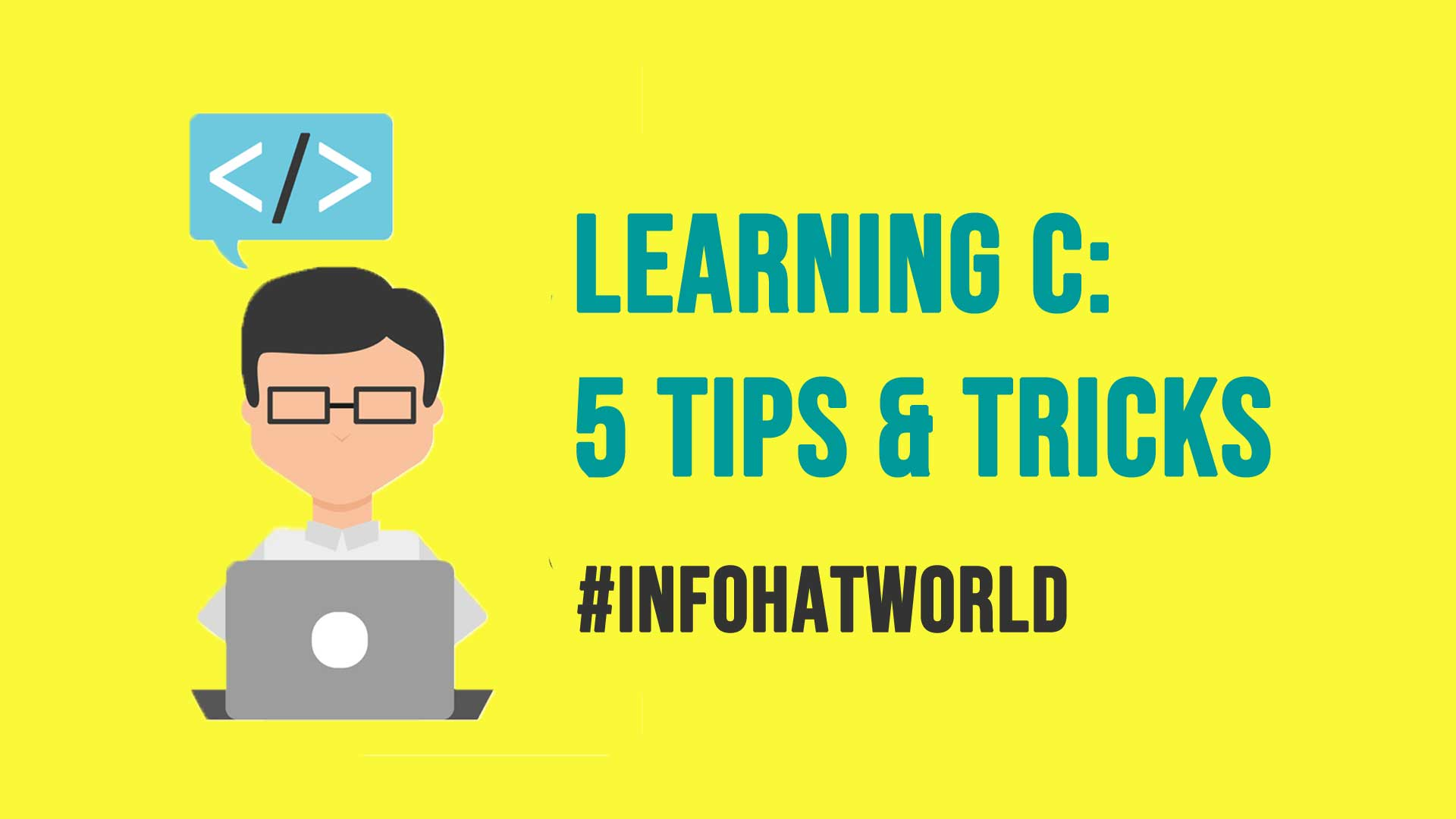 Learning C 5 Tips and Tricks