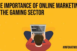 The Importance of Online Marketing in the Gaming Sector