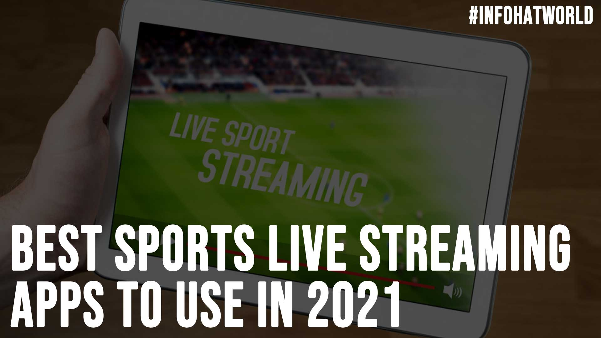 Best Sports Live Streaming Apps to Use in 2021