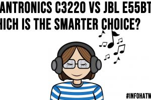 Plantronics C3220 vs JBL E55BT Which is the Smarter Choice