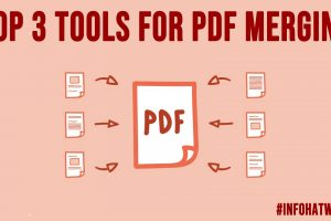 TOP 3 Tools for PDF Merging