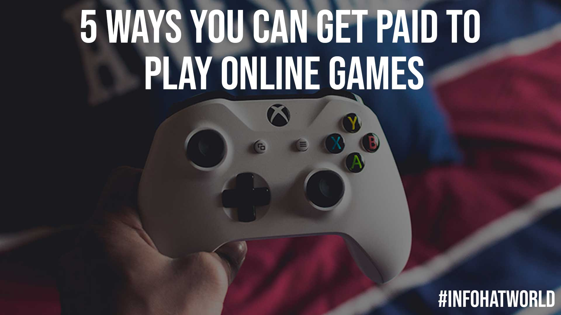5 Ways You Can Get Paid to Play Online Games