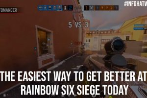 The Easiest Way to Get Better at Rainbow Six Siege Today