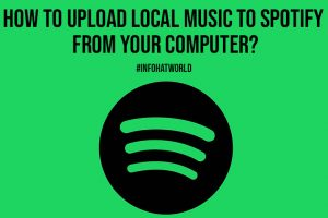 How to Upload Local Music to Spotify From Your Computer