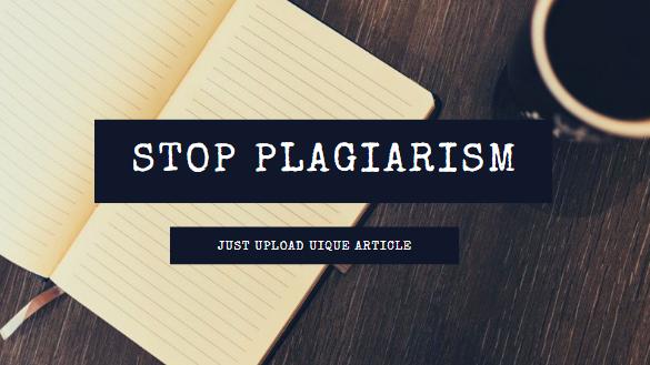 Plagiarism is prohibited